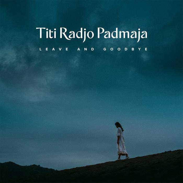 Artwork Titi Radjo Padmaja - Leave and Goodbye