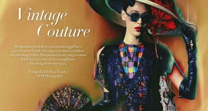 Fashion Spread Bertajuk Vintage Couture yang Memakai Koleksi Desainer Indonesia dari 10 Tahun Lalu